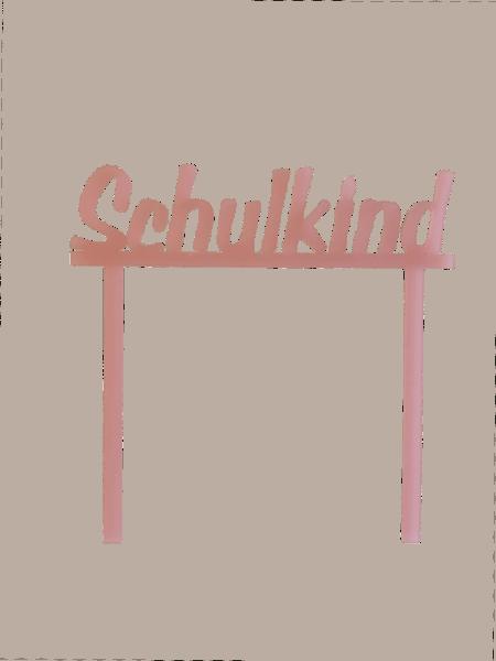 """Cake-Topper zur Einschulung """"Schulkind"""" rosa"""