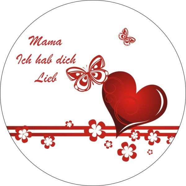 """Tortenaufleger Muttertag """"Mama, ich hab dich lieb"""" 10cm"""