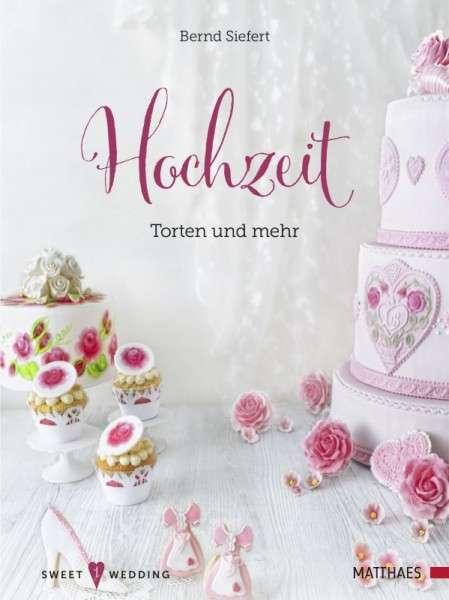 """Buch """" Hochzeit-Torten und mehr"""" Bernd Siefert"""