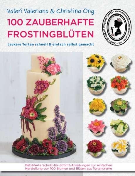 """Buch """"100 zauberhafte Frostingblüten"""" Autorenduo Queen of Hearts Couture Cakes"""