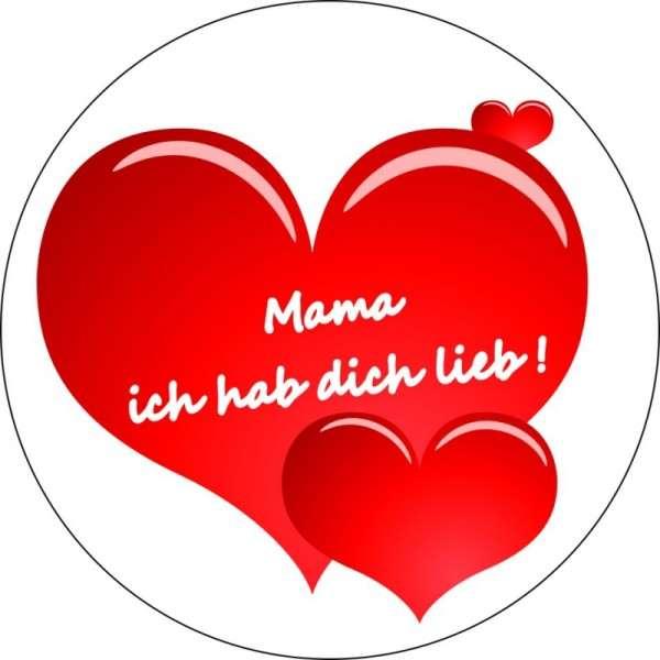 """Tortenaufleger Muttertag """"Mama ich hab dich lieb!"""" 10cm"""