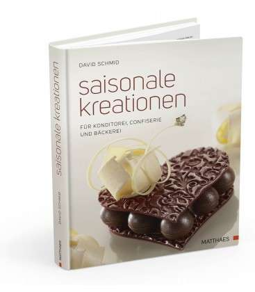 "Buch ""Saisonale Kreationen"" David Schmid"