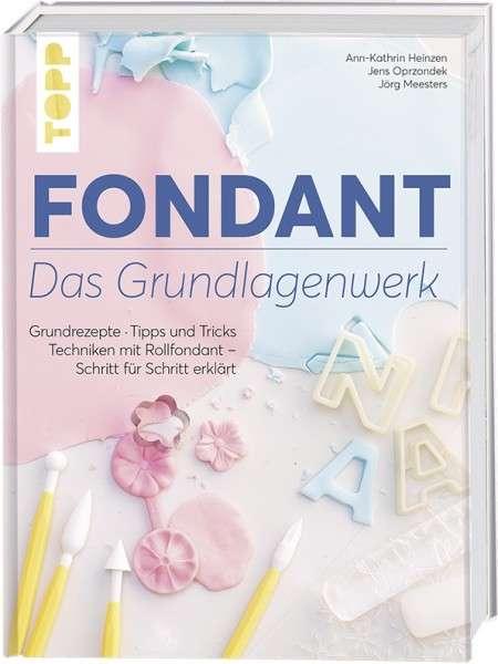 "Fondant ""Das Grundlagenwerk"""